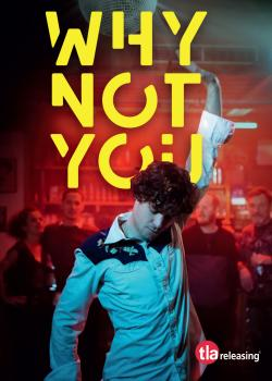 WHY NOT YOU on DVD from TLA!